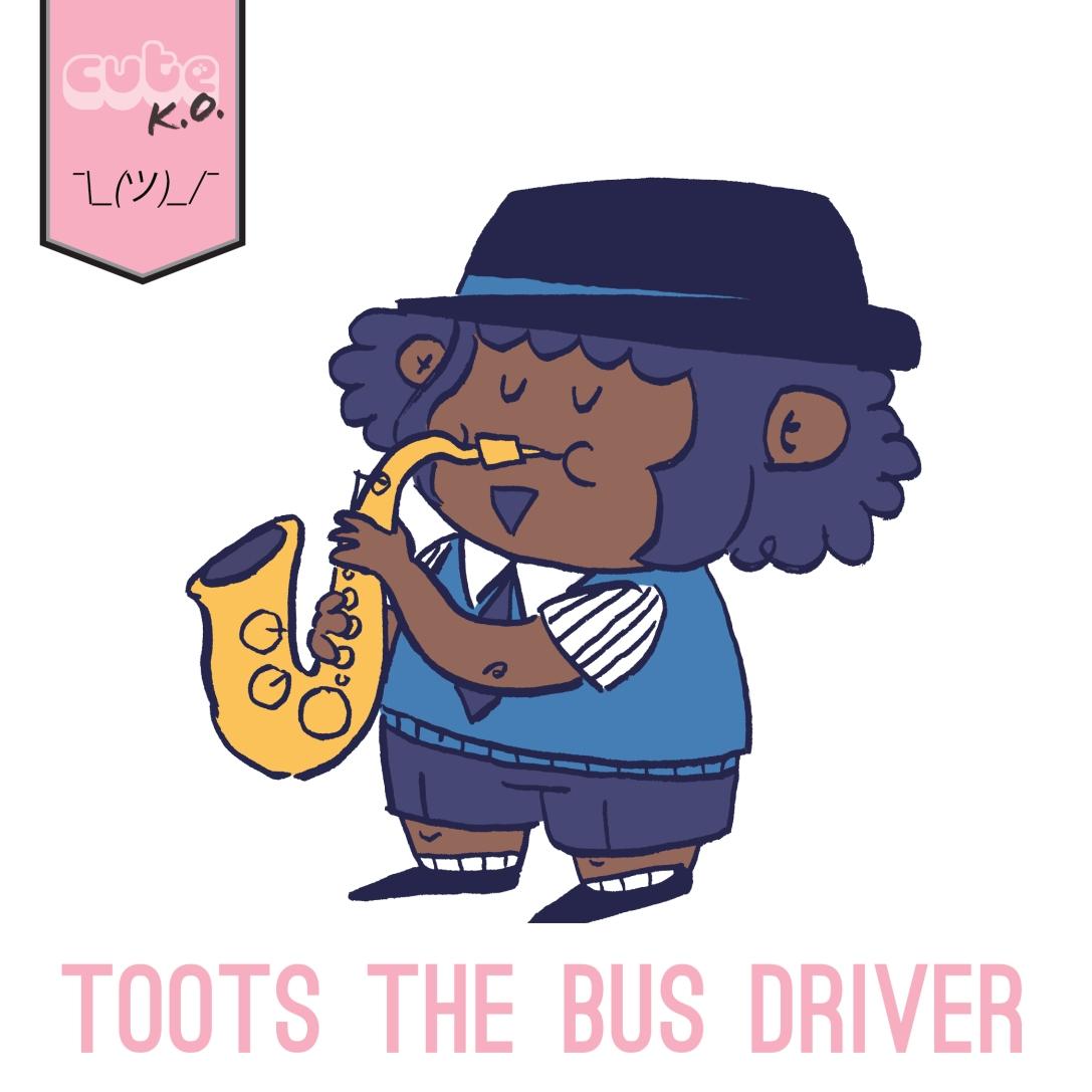 03.04-TootstheBusDriver