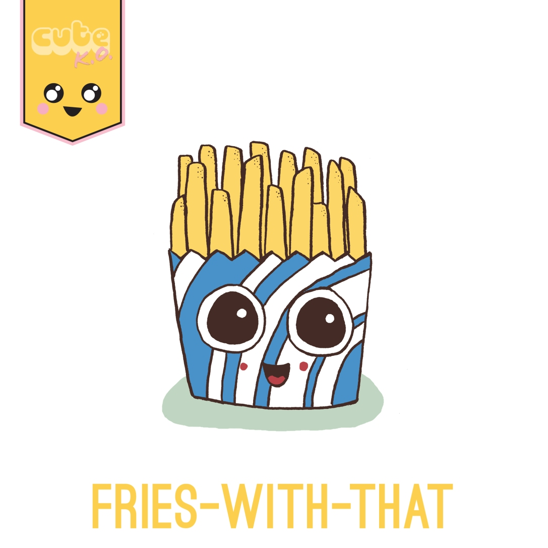 03.08-FriesWithThat