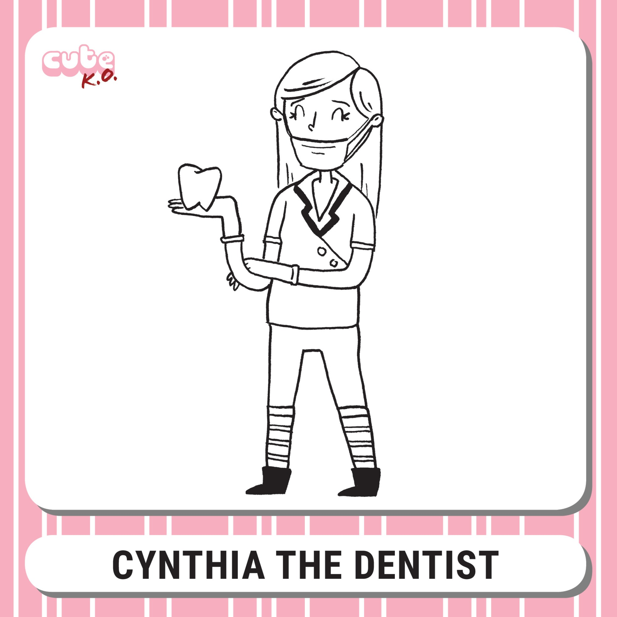 Cute K.O. 2019 Round One: Cynthia the Dentist