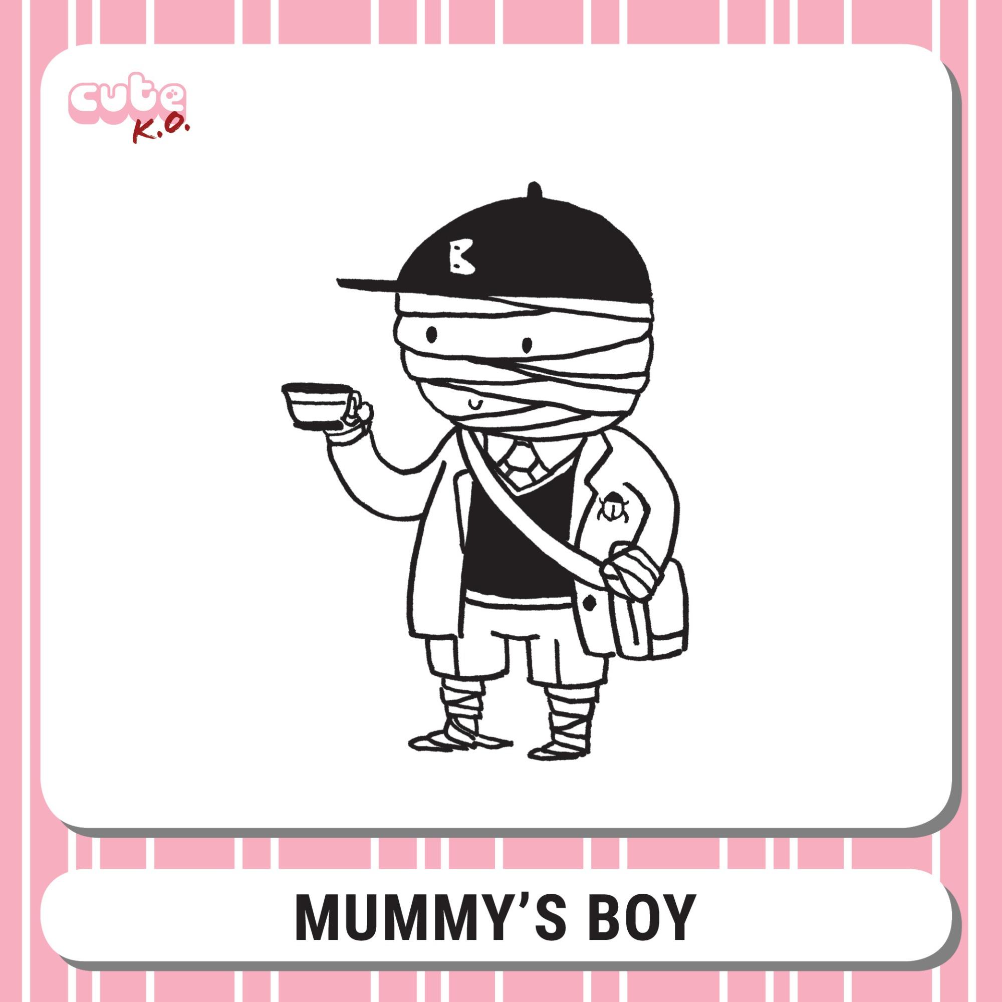 Cute K.O. 2019 Round One: Mummy's Boy