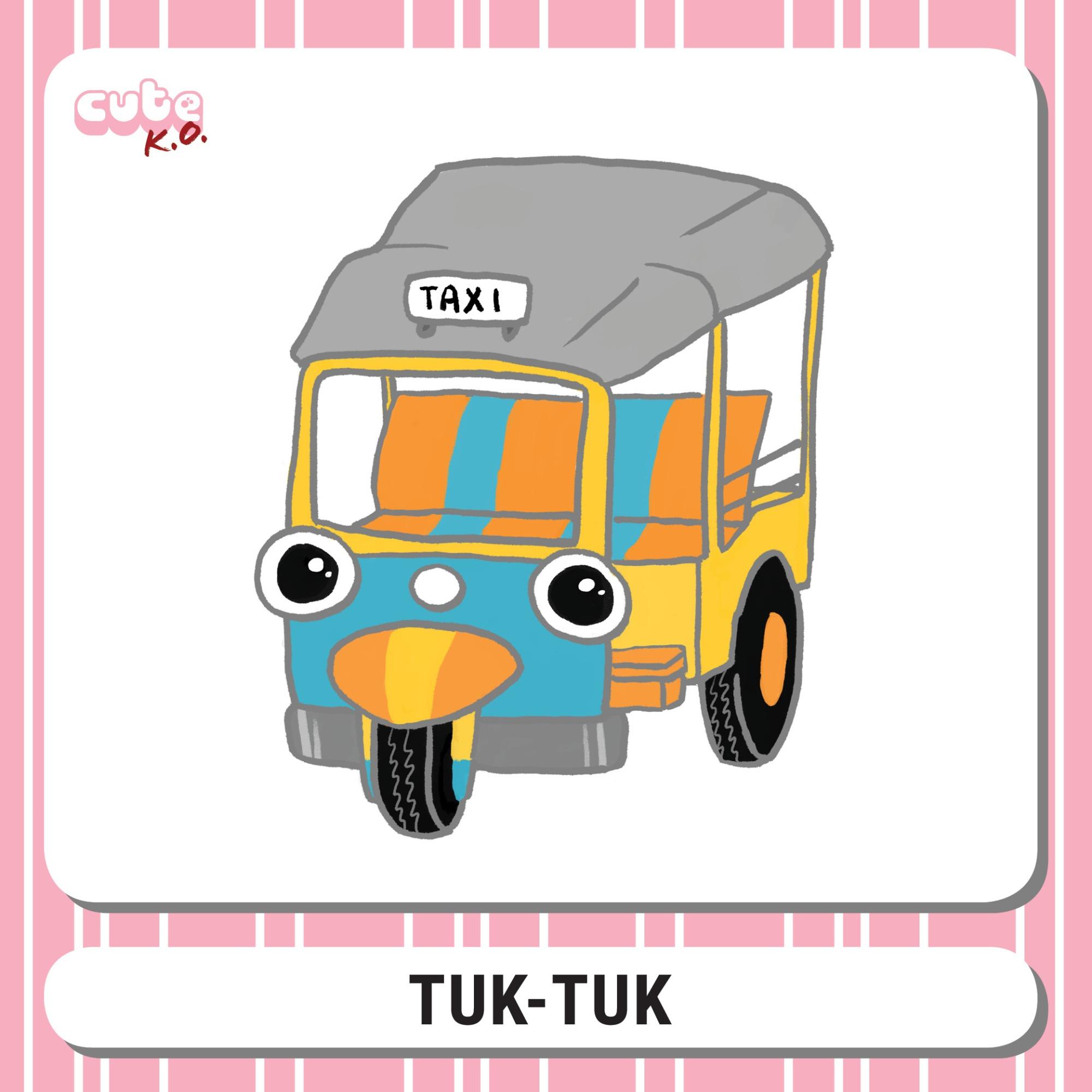 Cute K.O. 2019 Round Two: Tuk-Tuk